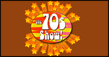 ROAD SHOW- The 70's Show @ Murray