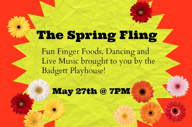 The Spring Fling @ Badgett Playhouse