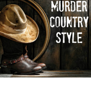 SOLD OUT-Murder Country Style @ Pattis 1800 Settlement @ Pattis 1800 Settlement ( In Mr. Bills) | Grand Rivers | Kentucky | United States